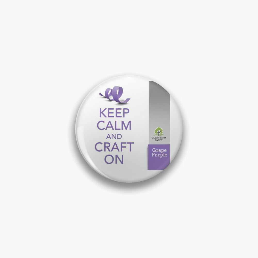 Keep Calm (Grape Purple) Pin