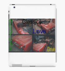 Classics, Restore, Love, Drive iPad Case/Skin