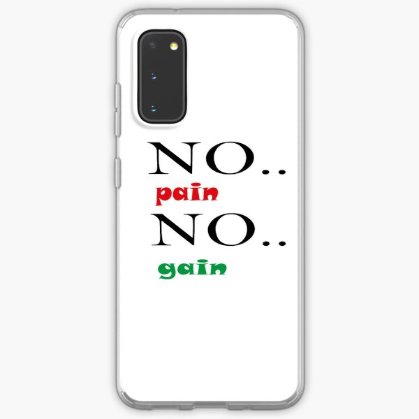 No pain No gain Shirt,Gift for sister,Gift for brother,Gift for girlfriend,Cute Family Gift ideas For Mom,Dad & Siblings,Shirts with Quotes,Funny Shirts For men,Shirts with Saying,Trendy Graphic Tee Samsung Galaxy Soft Case