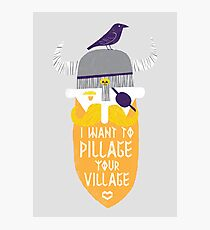 Pillage Photographic Print