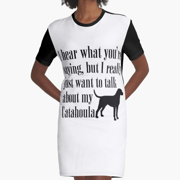 Let's Talk About My Catahoula Graphic T-Shirt Dress