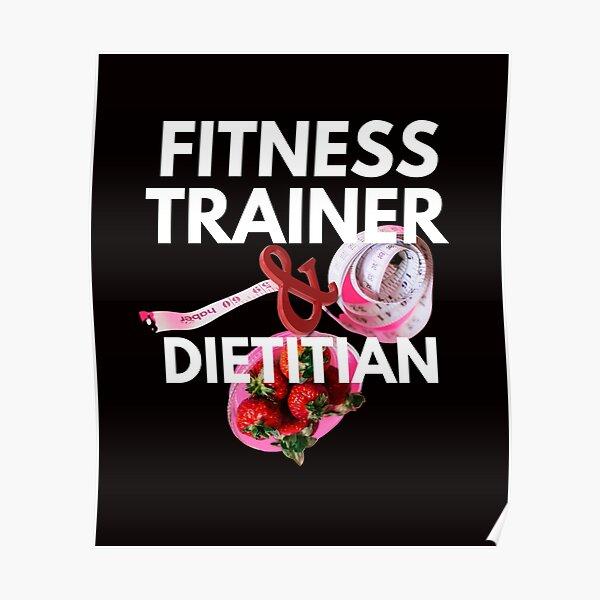 fitness trainer and dietitian Poster