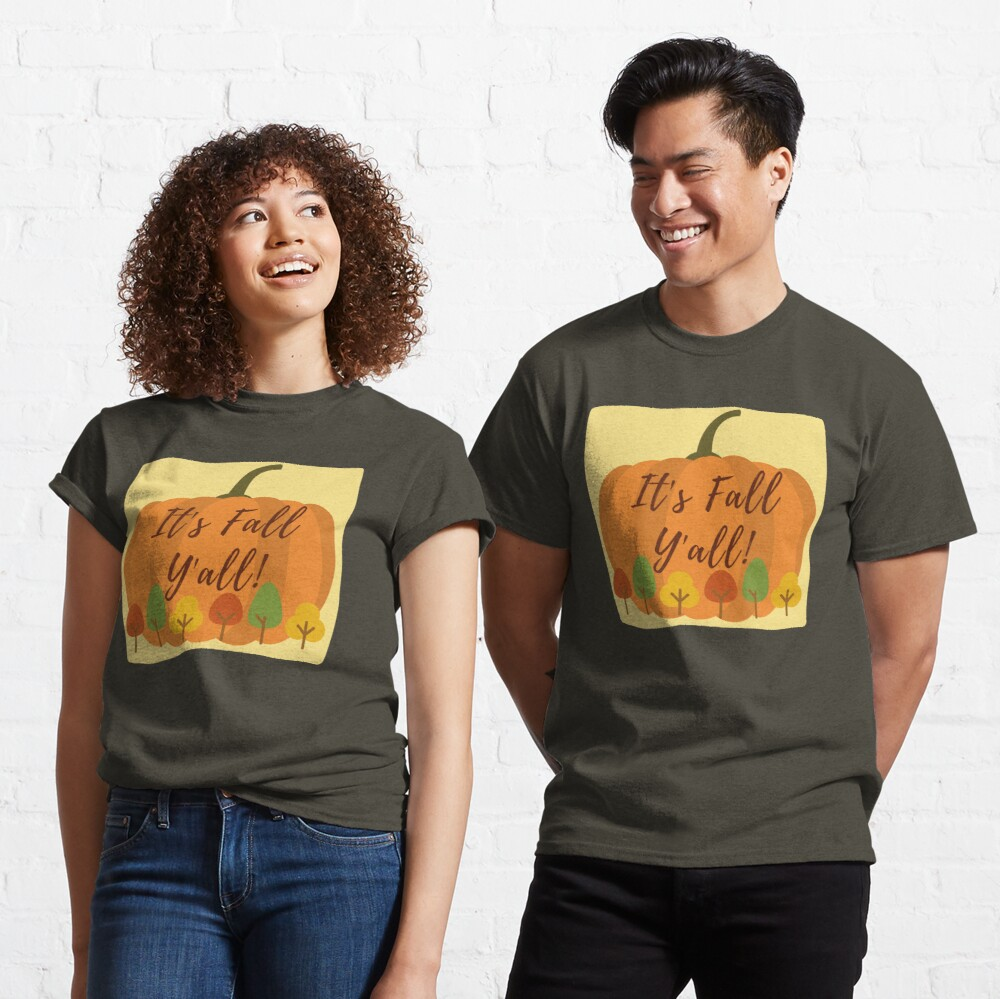It's Fall Y'all! Classic T-Shirt