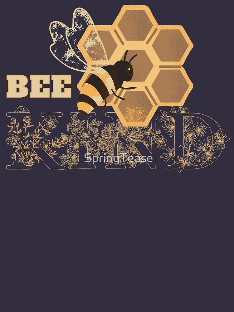 Bee Kind by SpringTease