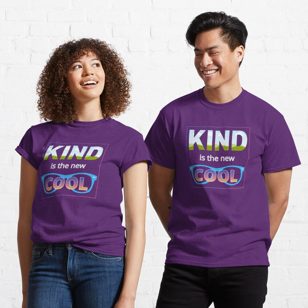 Kind is the new Cool Classic T-Shirt