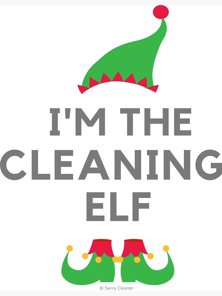 The Cleaning Elf, Funny Cleaning Humor by SavvyCleaner