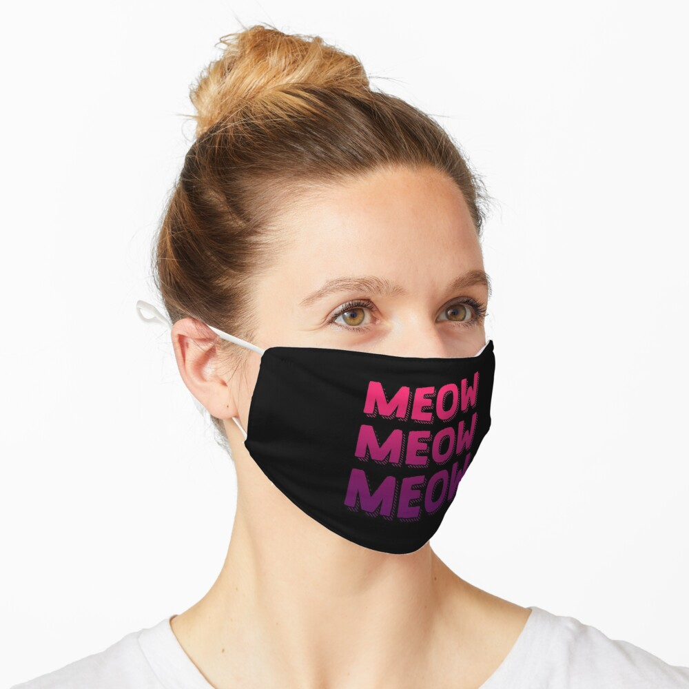 Meow Meow Cats Meow | Gradient Colors | Cool Cat Mask