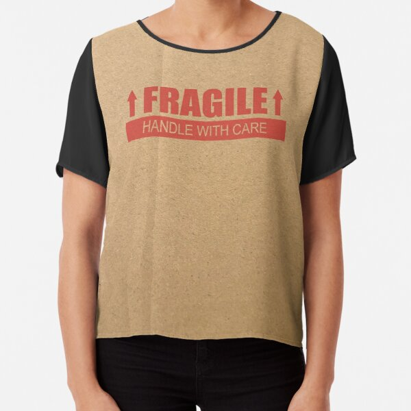FRAGILE Handle with Care Paper Box Chiffon Top