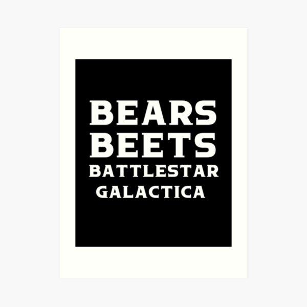 Bears Beets Battlestar Galactica Shirt - The Office Shirt - Jim Halpert - Dwight Schrute - Funny Dwight Schrute Office Shirt,The Office Swe Art Print