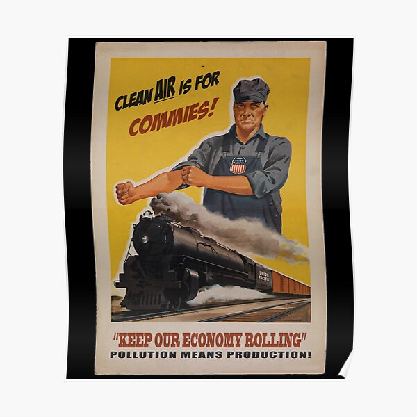 Clean Air is for Commies Poster