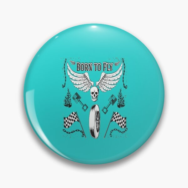 born to fly Pin