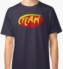 yeah scrubs Classic T-Shirt