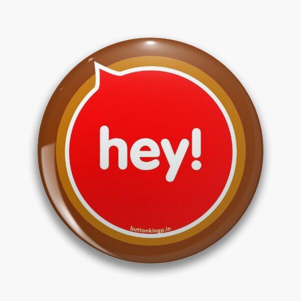 Hey Pin