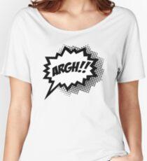 COMIC ARGH! Speech Bubble, Comic Book Explosion, Cartoon Women's Relaxed Fit T-Shirt