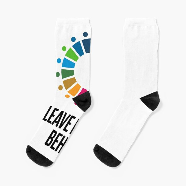 Leave No One Behind Sustainable Development Goals SDGs Socks
