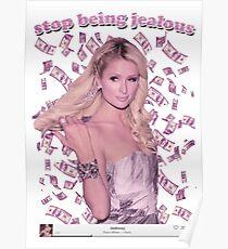 """Paris Hilton """"Höre auf, eifersüchtig zu sein"""" Art v.2 Poster"""
