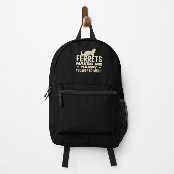 Ferrets Makes Me Happy Funny Ferret Backpack