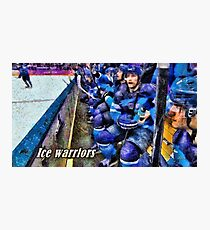 Ice warriors Photographic Print