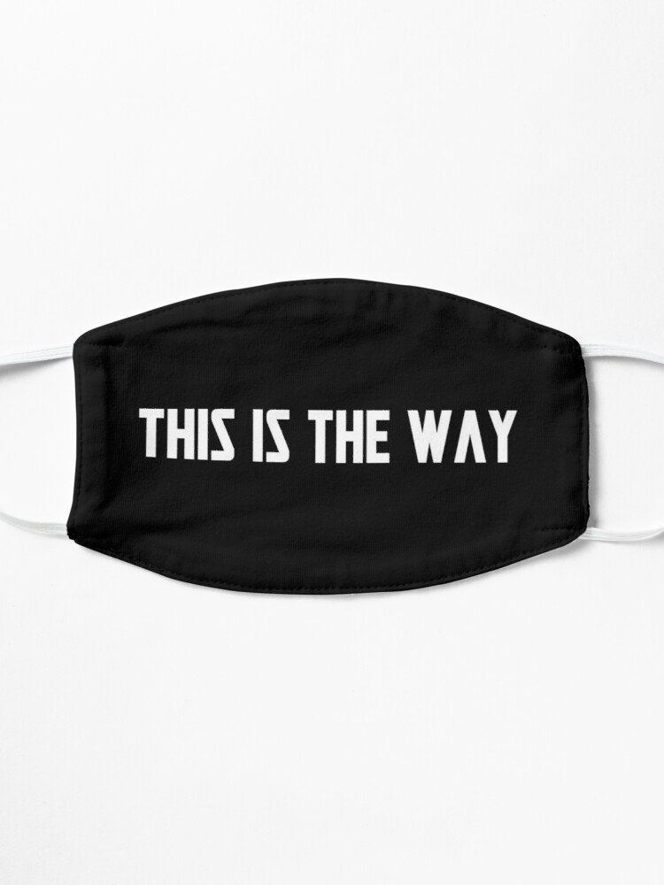 Alternate view of This is the The Way [White Text] Mask