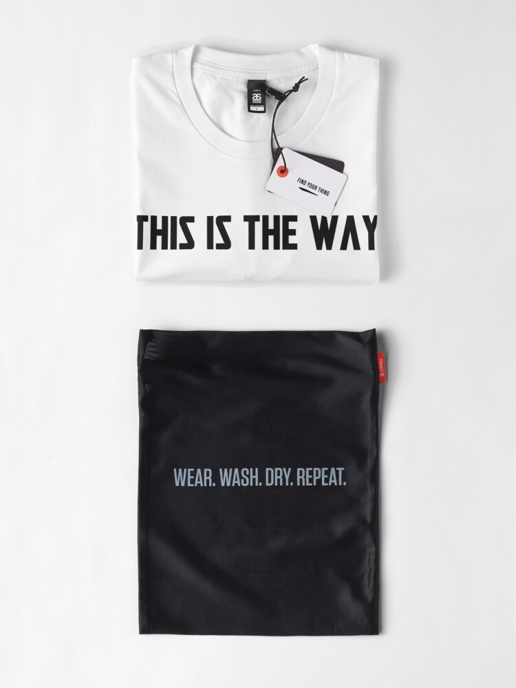 Alternate view of This is the Way [Black Text] Premium T-Shirt