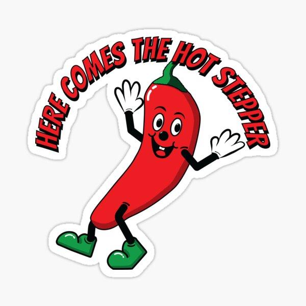 Here Comes the Hot Stepper Chilli Sticker