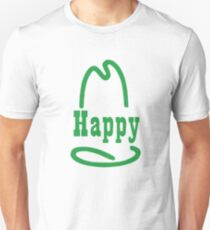 Happy (Because I'm) T-Shirt