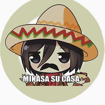 Mikasa su casa by MLGamer125