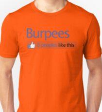 BURPEES? FACEBOOK Unisex T-Shirt