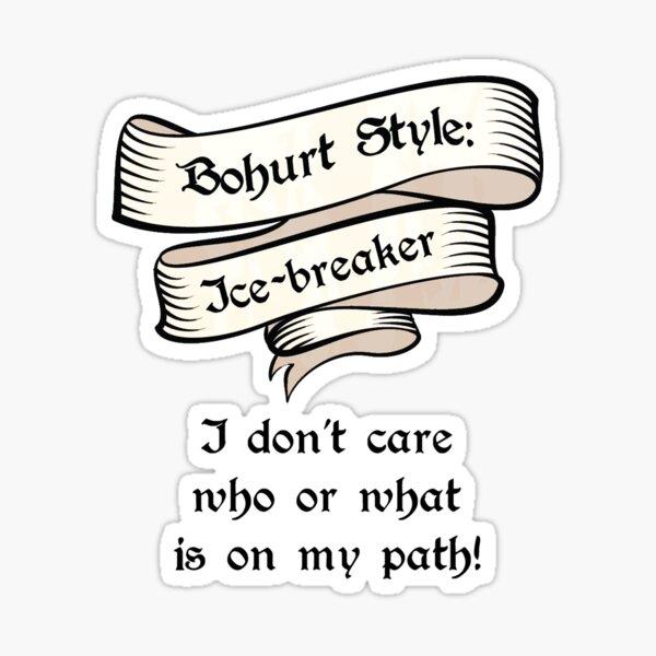 Bohurt Style: Ice-breaker Sticker