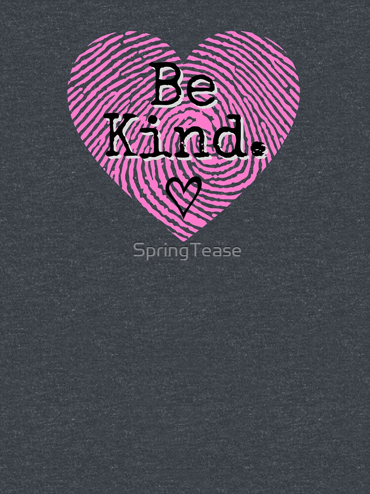 Be Kind Beautiful Heart Thumbprint by SpringTease