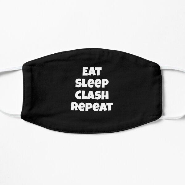 Eat Sleep Clash Repeat Design Masque sans plis