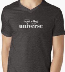 I want to put a ding in the universe. Steve Jobs Men's V-Neck T-Shirt