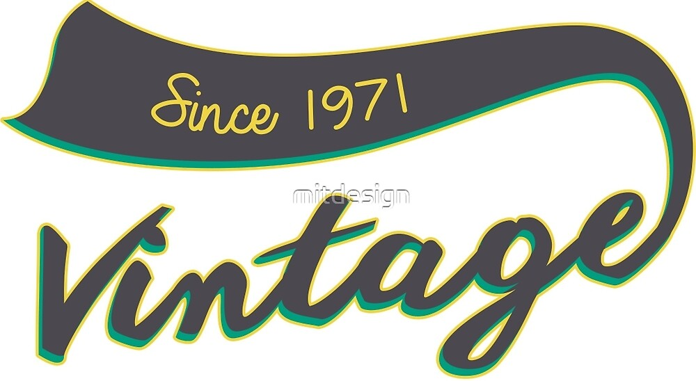 SİNCE 1971 by mitdesign