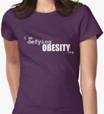 I am defying obesity (white print) Womens Fitted T-Shirt