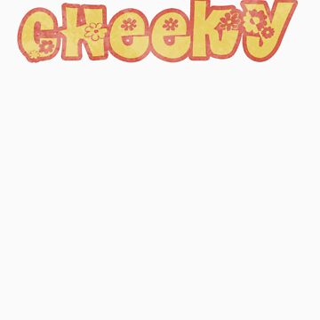 Cheeky by Thunz