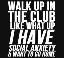 Social Anxiety At The Club | Unisex T-Shirt