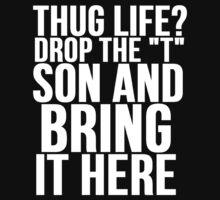 HUG LIFE vs THUG LIFE | Unisex T-Shirt