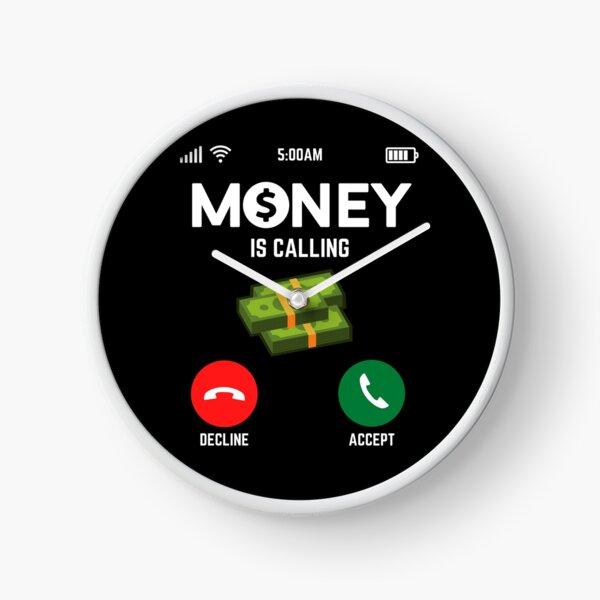 L'argent m'appelle Horloge