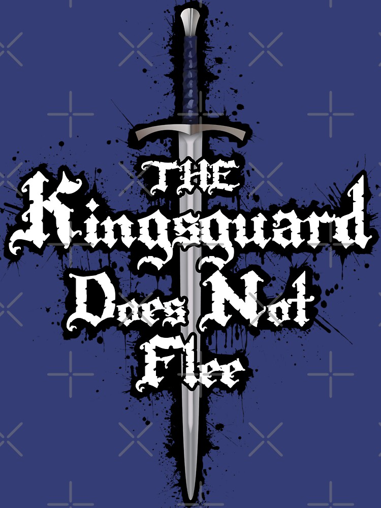 The Kingsguard Does Not Flee by digital-phx