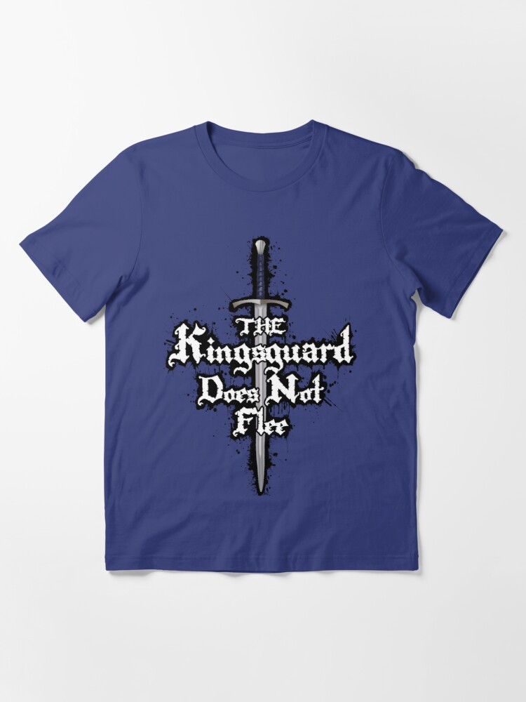 Alternate view of The Kingsguard Does Not Flee Essential T-Shirt