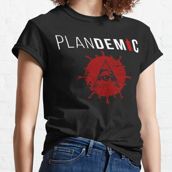 THE BEST HOAX IN THE WORLD plandemic Classic T-Shirt