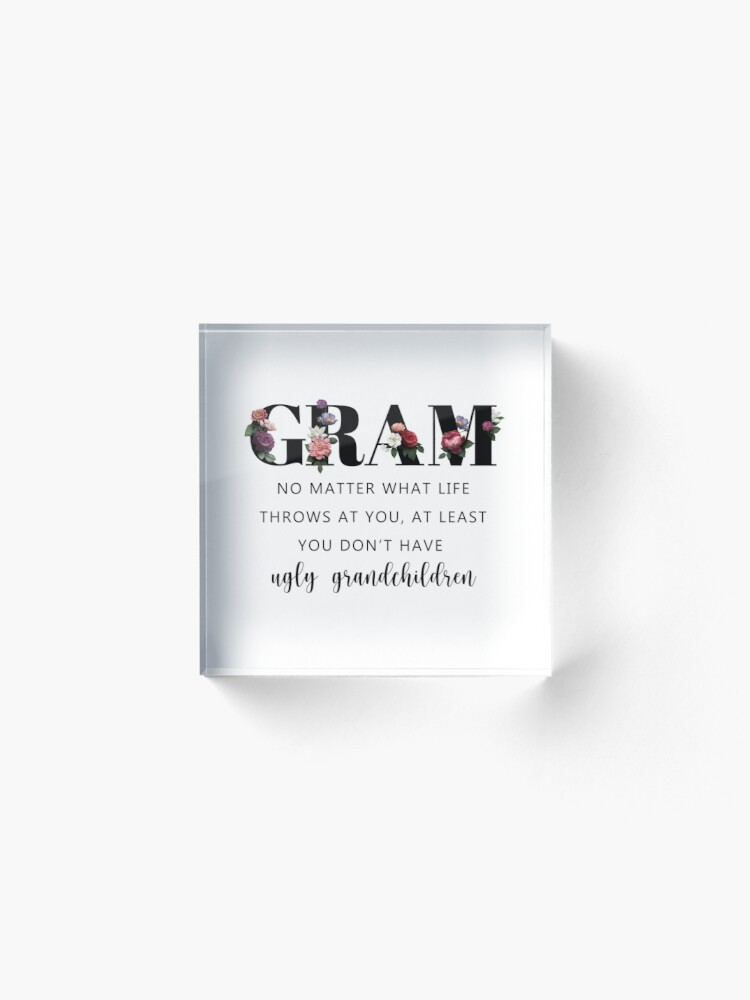 Alternate view of Funny and Cute Gift for Gram Acrylic Block