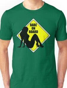 Babe on Board Unisex T-Shirt