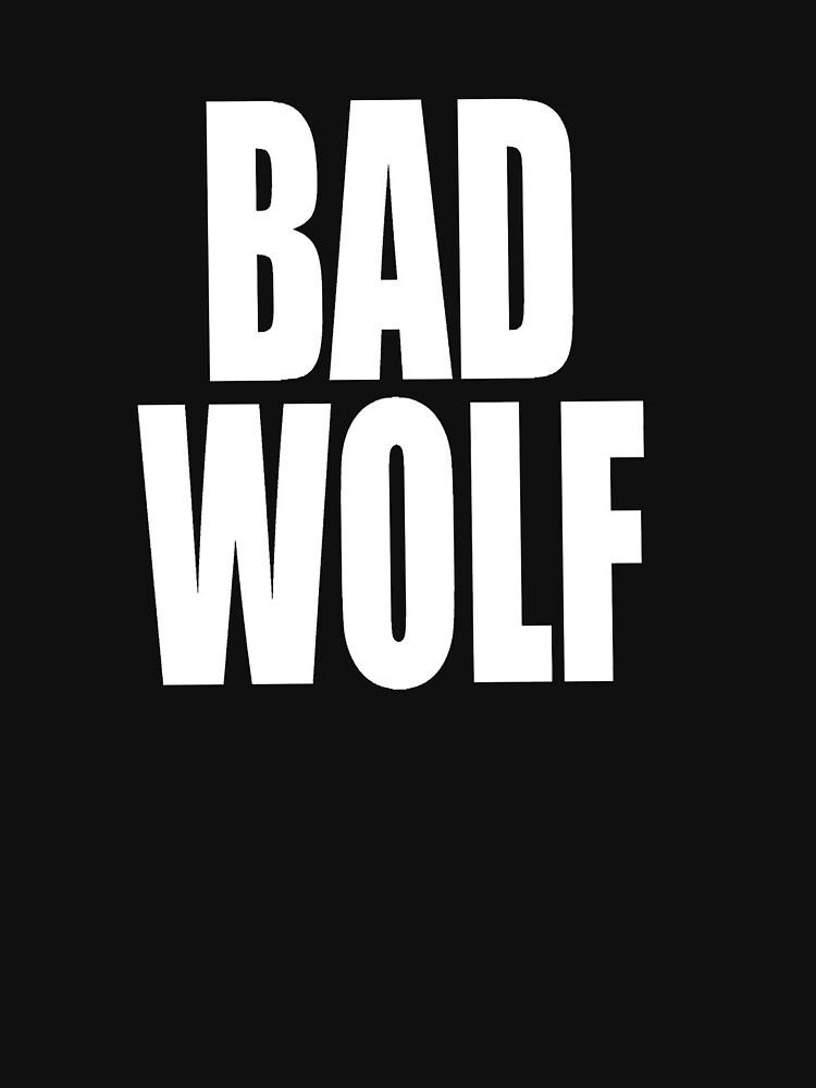 Bad Wolf by arrow-of-trust