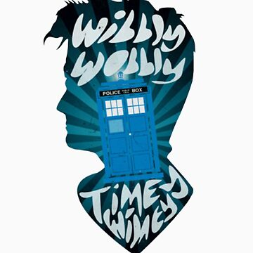 wibbly wobbly timey wimey by arrow-of-trust