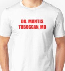 Dr Mantis Toboggan, MD Slim Fit T-Shirt