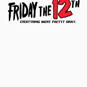 Friday The 12th by firetable
