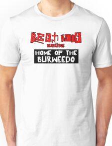 Best Buds - Home of the Burweedo Unisex T-Shirt