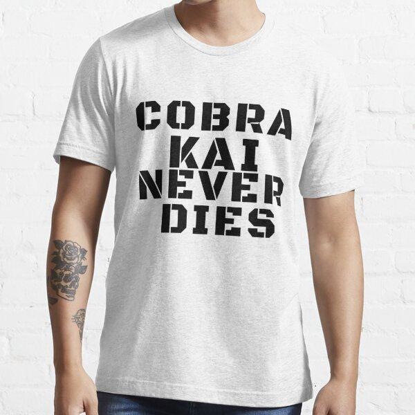 Cobra Kai stirbt nie Essential T-Shirt
