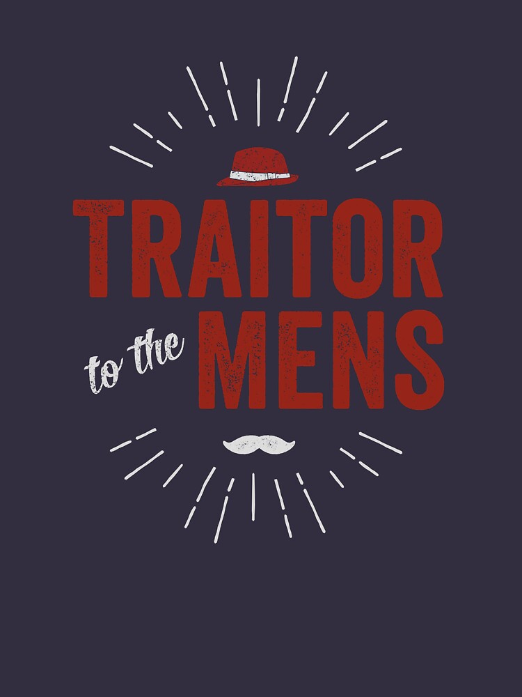 Traitor to the Mens (Dark) by desamos